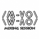 M-VO Mixing Session 008