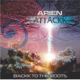 ARIEN ATTACKK  | BACKK TO THE ROOTS