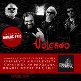 Programa SFP#06: Entrevista do Vulcano ao programa Roadie Metal