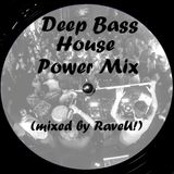 Deep Bass House Power Mix 3