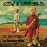 O. ISAYEVA - MEN'S WEEKEND (23 February 2018)