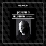 Joseph G. - ILLUSION Live Set 17-11-2017