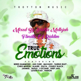 True Emotions Riddim (troyton music 2017) Mixed By SELEKTA MELLOJAH FANATIC OF RIDDIM