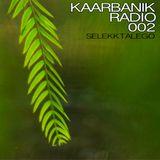 Kaarbanik Radio 002 : Selekktalego