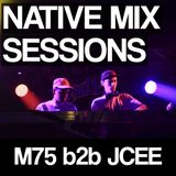 Native Mix Sessions - M75 b2b JCEE
