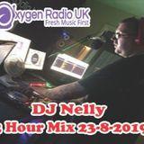 DJ Nelly 2 Hour Mix for Oxygen Radio UK Friday 23-8-2019