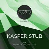 STØD pres. Kasper Stub mix / Roskilde Festival 2015