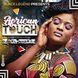 DJ SELFMADE 254 - AFRICAN TOUCH MIXTAPE