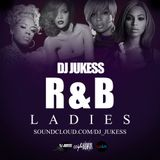 #CountdownToNewYears Part 1: R&B Ladies mixed by @DJ_Jukess