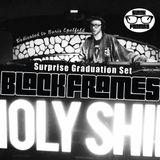 Black Frames HOLY SHIP 2016 Graduation Set - Dedicated To Boris Epelfeld