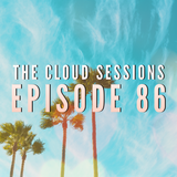 The Cloud Sessions Episode 86