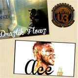 Draztik Flowz & Ace