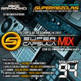 #SuperCapsulaMix - #Volumen94 - by @DjMikeRaymond