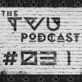 The TVU Podcast #031 (60 Herts Guestmix)