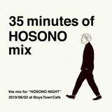 35minutes of HOSONO MIX