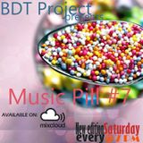Music pill #7 with BDT Project
