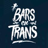 Bars en Trans 2016 avec Philippe Le Breton