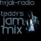 Hyjak Radio - Teddys Jam