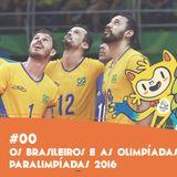 Os brasileiros e as Olimpíadas e Paralimpíadas 2016