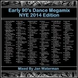 Early 90s Dance Megamix (NYE 2014 edition)