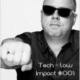 Low Impact #001 | Tech House | Mix