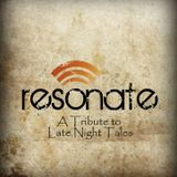 Resonate (A Tribute to Late Night Tales)