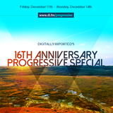 DJ Quantum - Digitally Imported's 16 Year Anniversary Progressive Special @DI.fm (11.12.2015)