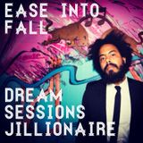Dream Sessions: Ease into Fall with Jillionaire