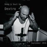 Deep & Soul by Dextro - September 2016