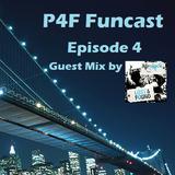 P4F Funcast | Episode 4