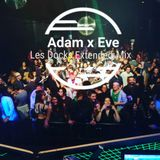 Adam x Eve - Les Docks Extended Mix / 17/11/17
