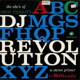 DJ Revolution - The ABC's Of High Fidelity