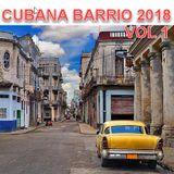 CUBANA BARRIO MAY 2018 VOL 1 - VAMOS