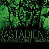 Rastadienis #226 @ Balti Drambliai