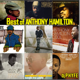 Best Of Anthony Hamilton Mix