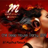 Chill Deep House party 2019 - By Dj Medhat Fotouh