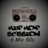 Hip hop Session 6 Mix 90s