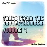 Dr. J Presents: Tales From The Groovechamber (Volume 4)