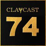 CLAPCAST #74