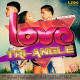 Love Triangle Riddim Mix By Dj Laye/Dancehall CoNNect