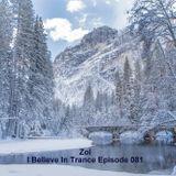 Zol - I Believe In Trance Episode 081