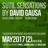 Sutil Sensations Radio/Podcast -May 18th 2017- Tremendous new music and #HotBeats included to enjoy!