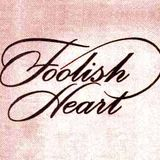 Foolish Heart 3: Slow Jams Finale of the 90's