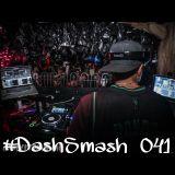 #DashSmash 041