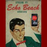 Echo Beach Radio Broadcast from Chicago, 08-12-16