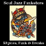 Soul Jazz Funksters - Rhymes, Funk & Breaks