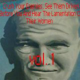 .saf - Crush Your Enemies, See Them Driven Before You And Hear The Lamentation Of Their Women Vol. 1