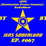 #DTC (Destination Trance Country) RadioShow 067 (@MIP Radio, 21.02.2018)