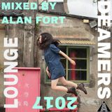 Lounge Deamers 2017 (Mixed by Alan Fort)