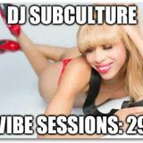 Vibe Sessions: 29